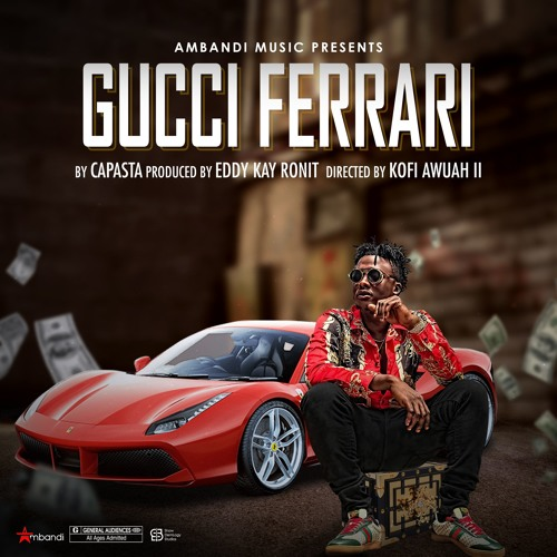 Gucci Ferrari (Prod. By EddyKay RonIt)
