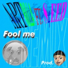 Artrilla - Fool me remix Ft.S4EED