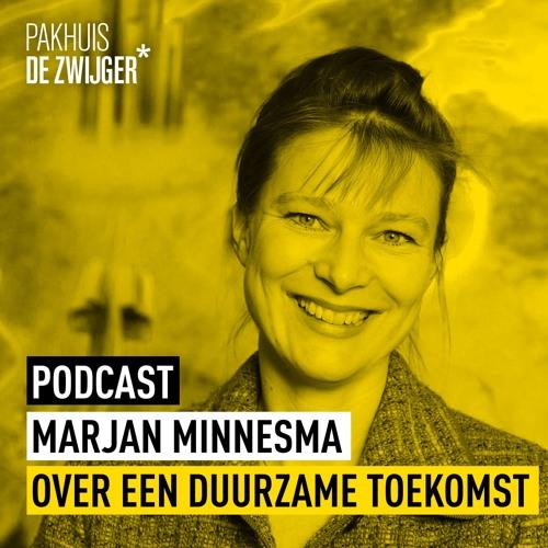 Marjan Minnesma over een duurzame toekomst