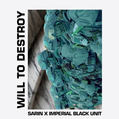 Sarin x Imperial Black Unit - In The Streets (BITE07)