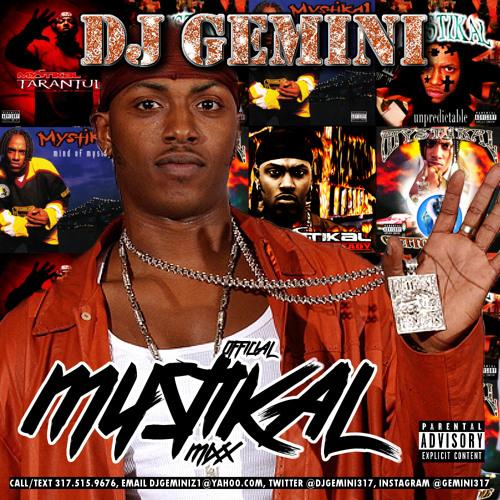 ALL MYSTIKAL 2 by dj gemini 187   Free Listening on SoundCloud