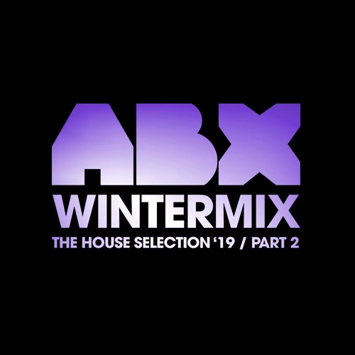 ABX - Wintermix 2019 - Part2