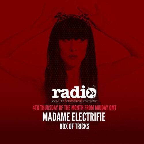 Box Of Tricks Hosted By Madame Electrifie - EP1