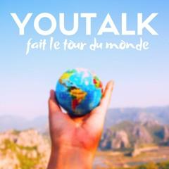YouTalk fait le tour du monde