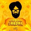 Mere Wala Sardar Future Bass Mix Ash Mp3