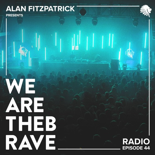We Are The Brave Radio 044 - uhnknwn Guest Mix by Alan Fitzpatrick