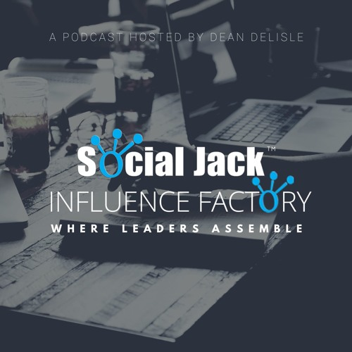 The Social Jack Influence Factory Podcast
