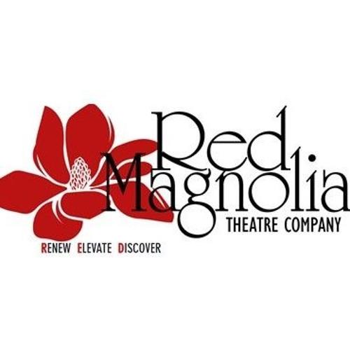 Red Magnolia Theatre Company - February 28, 2019