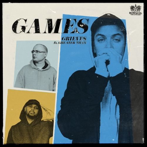 Grieves - Games (feat. Greater Than)