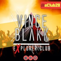 Vince Blakk - Explorer Club (#eClub28)