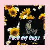 pack my bags (ft. ivri) prod. sarcastic sounds