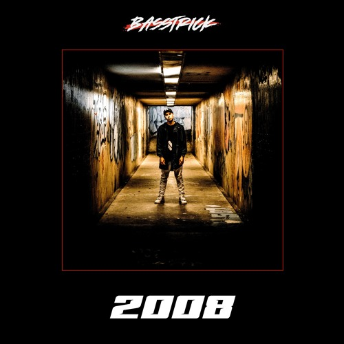 Basstrick - 2008 (Original Mix)