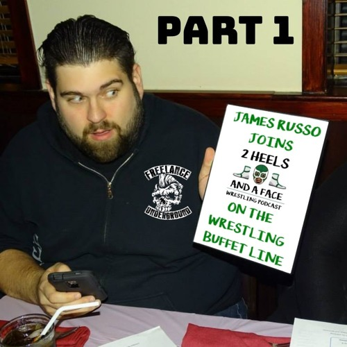 James Russo joins the Wrestling Buffet Line - Part 1