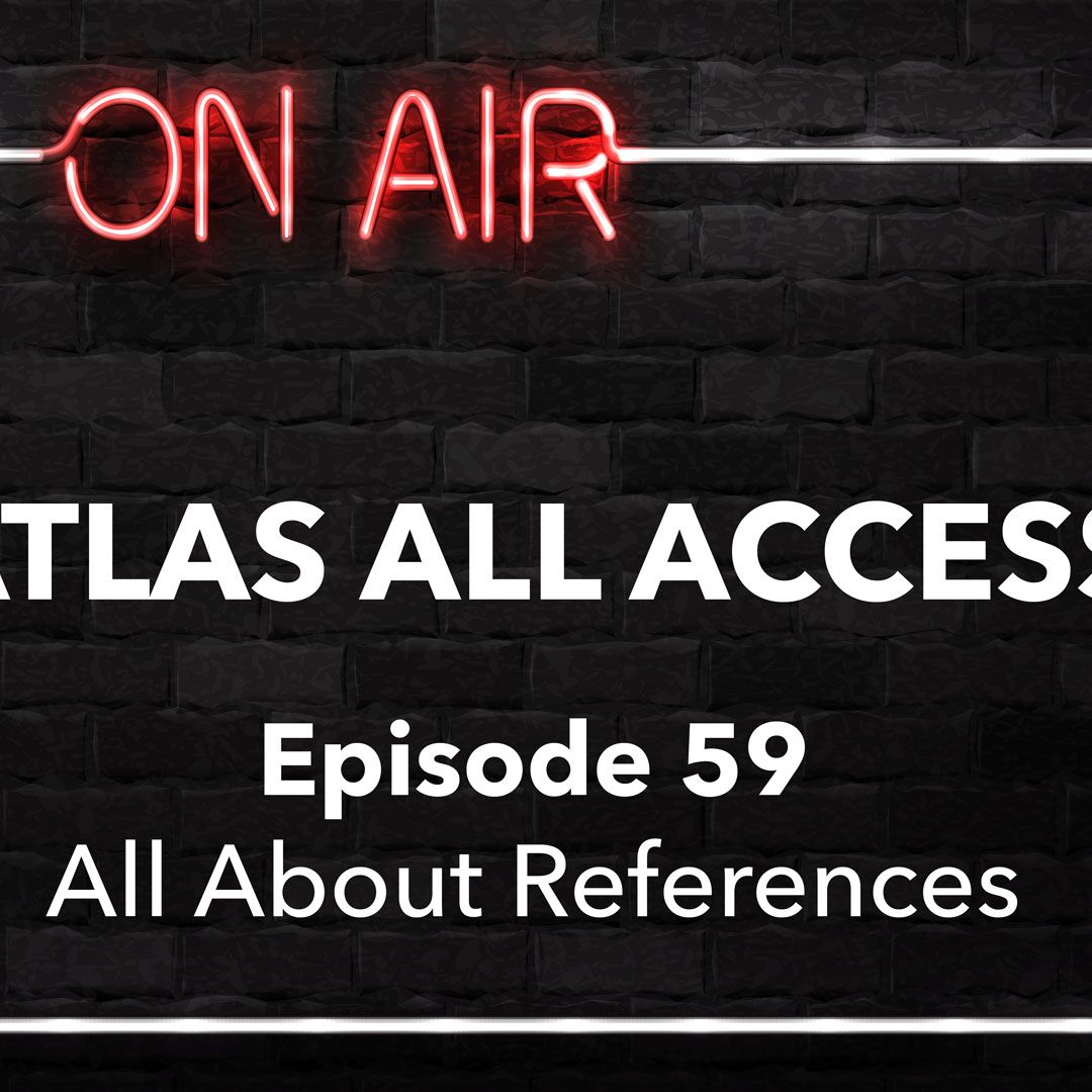 Atlas All Access #59 - Travel Healthcare References