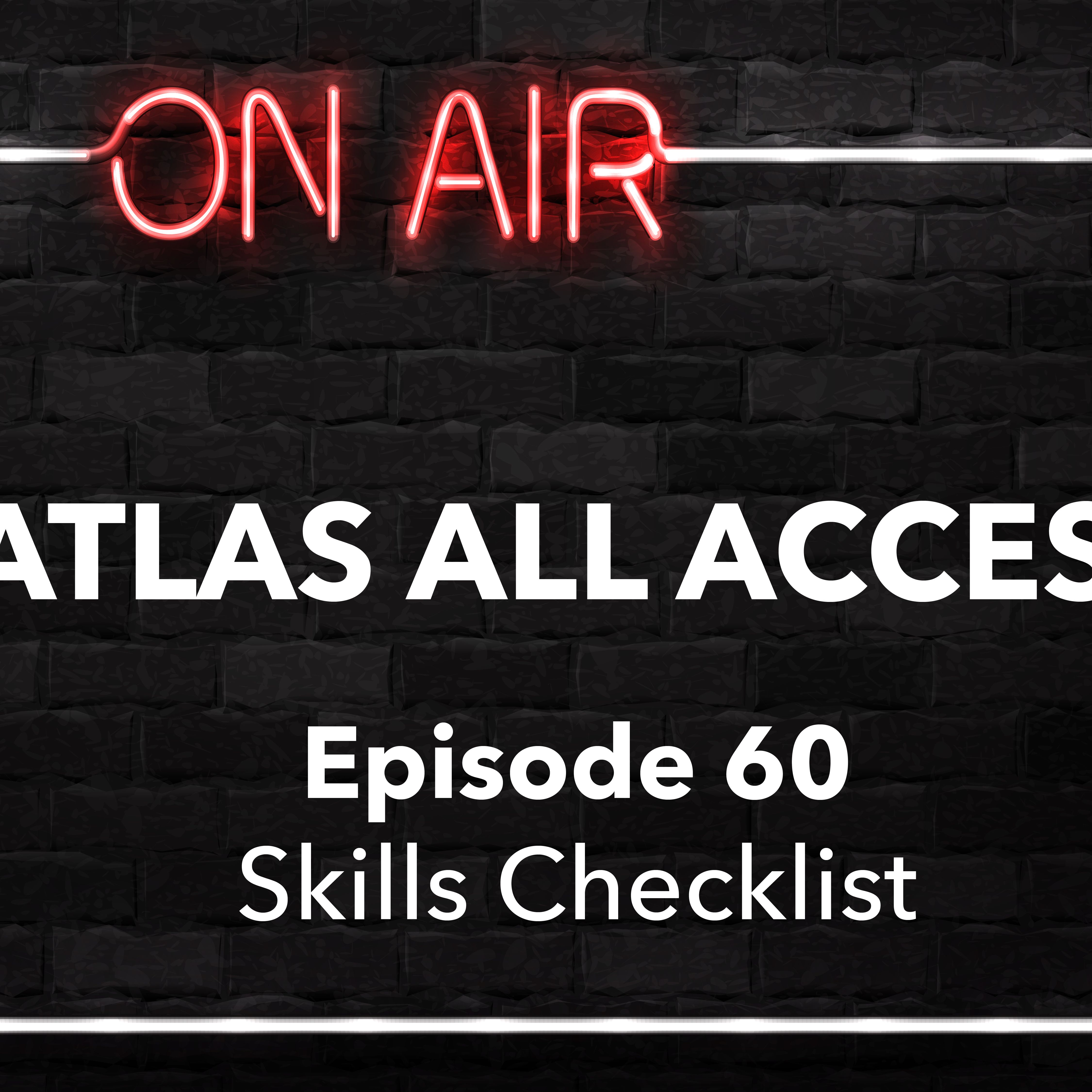 Atlas All Access #60 - Skills Check List For Travel Healthcare