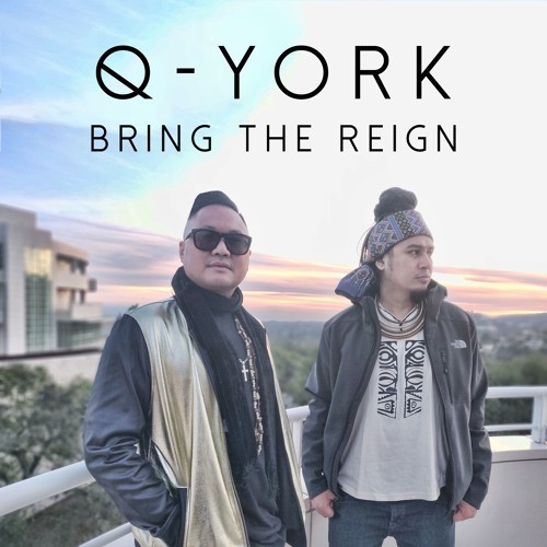 Q-York - Bring The Reign