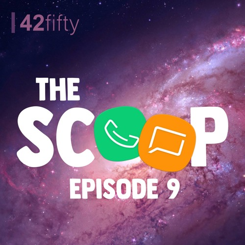 The Scoop Ep. 9: Phones of the Phuture