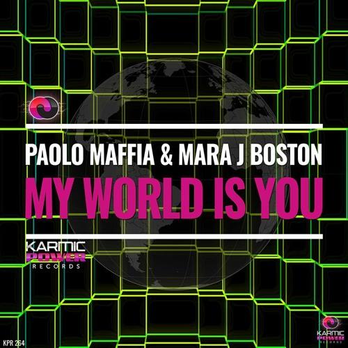 KPR 264 Paolo Maffia & Mara J Boston - My World Is You