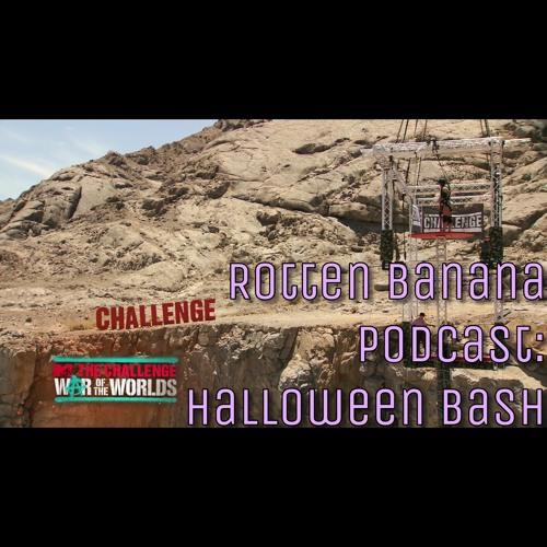 Rotten Banana Podcast: Halloween Bash