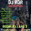 DJ RDR aka Ron Da Riddim - Riddim Killahs 3
