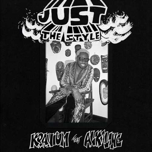 Just The Style (feat. Alkaline)