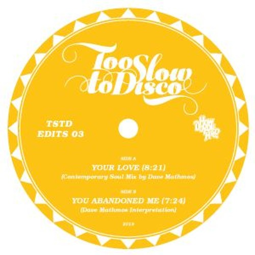 PREMIERE: Dave Mathmos - Your Love (Contemporary Soul Mix) [Too Slow To Disco]