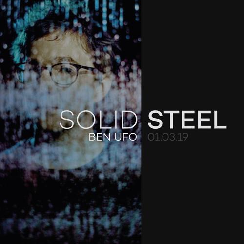SOLID STEEL 01.03.19 - BEN UFO