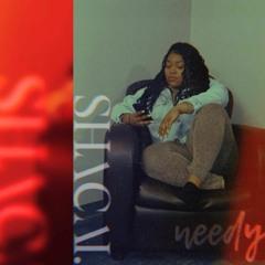 Needy(Cover)