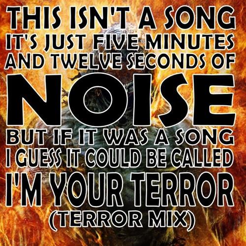 ...I'm Your Terror (Terror Mix)- KICKSTARTER 3 DAYS LEFT!