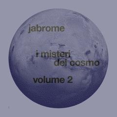 I Misteri del Cosmo Vol. 2 // Febbraio 2019