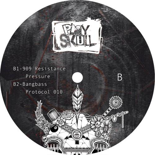 Pressure_909 Resistance_Playskull 02