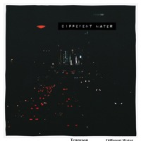 Tennyson - Different Water