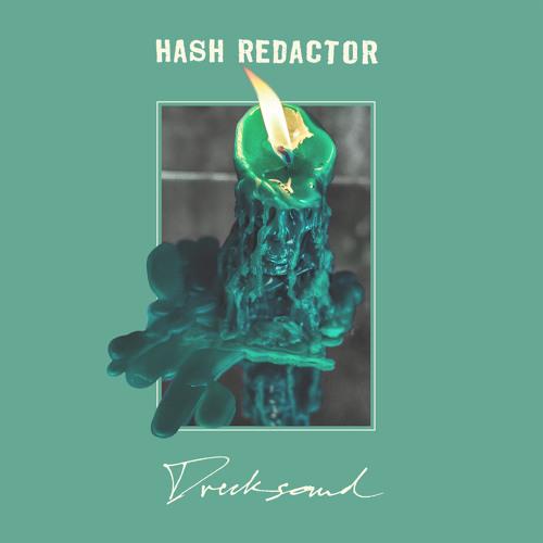 Hash Redactor - 'Good Sense'