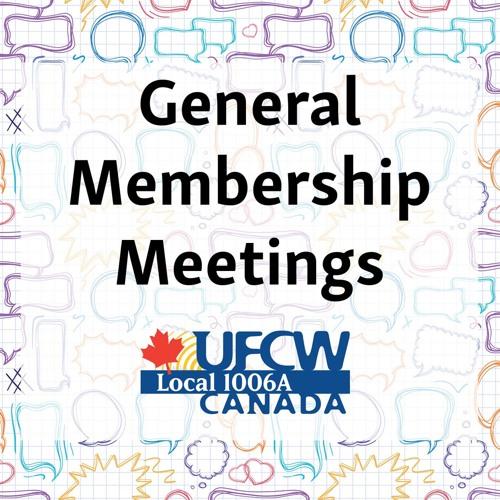 UFCW Canada 1006A – General Membership Meeting – Feb 2019