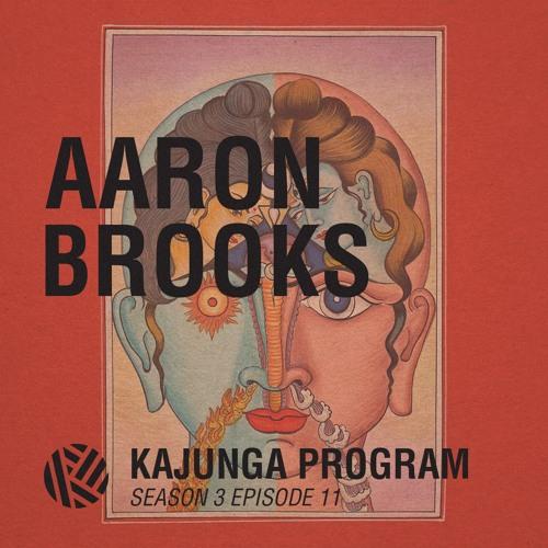 Kajunga Program SE.3 EP.11 - Aaron Brooks