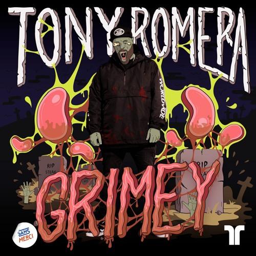 Tony Romera - Grimey