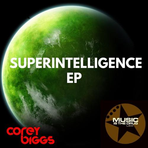 Corey Biggs - Super Intelligence Ep