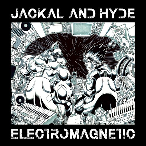 Jackal and Hyde Electromagnetic E.P. Teaser