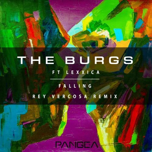 The Burgs - Falling (Rey Vercosa Remix)