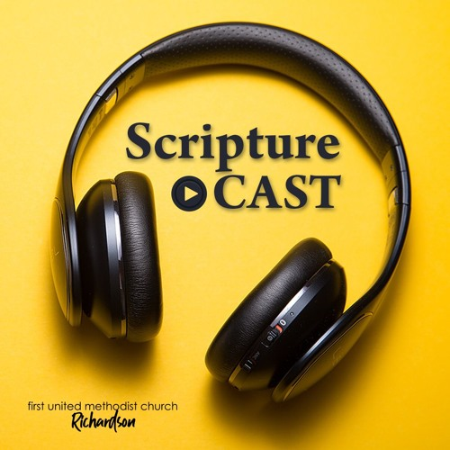 ScriptureCast - Month 3