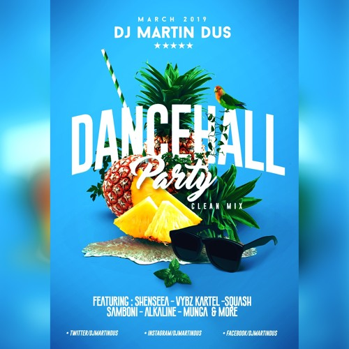 Dancehall Party (March 2019)Free Mp3 Download by MARTIN DUS