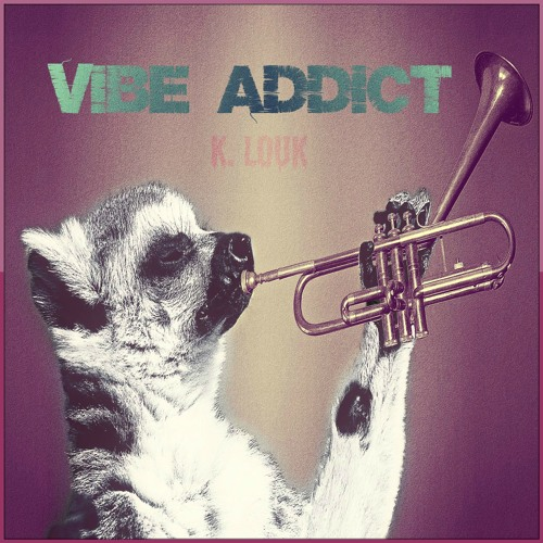 Vibe Addict