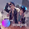 Nightcore - 100 Bad Days (AJR) LYRICS (ULTRA - BASS)