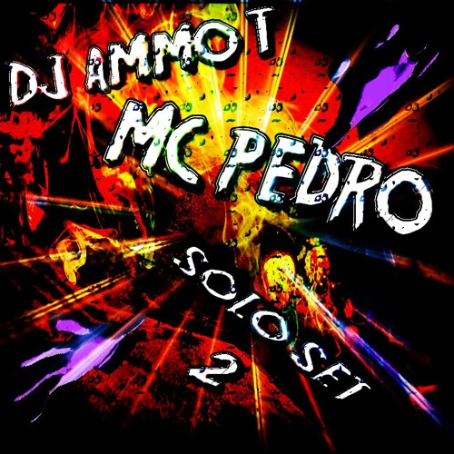 DJ Ammo - T & MC Pedro - Solo Set 2 - 1:3:19 (ne-makina)