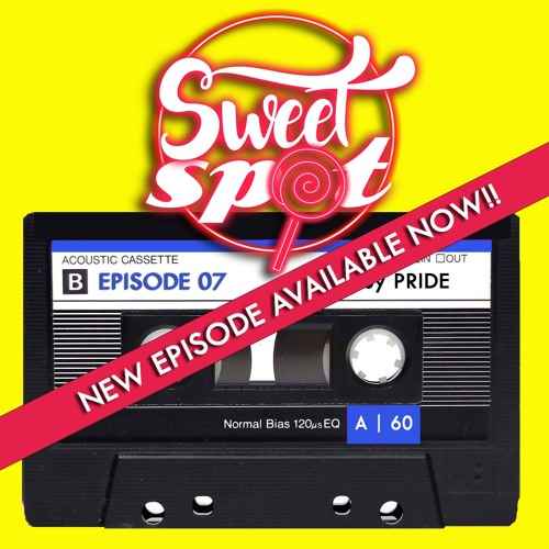 Sweet Spot Radio  Ep. 07 Mixed By Pride