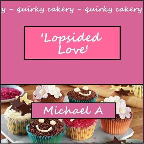 Lopsided Love