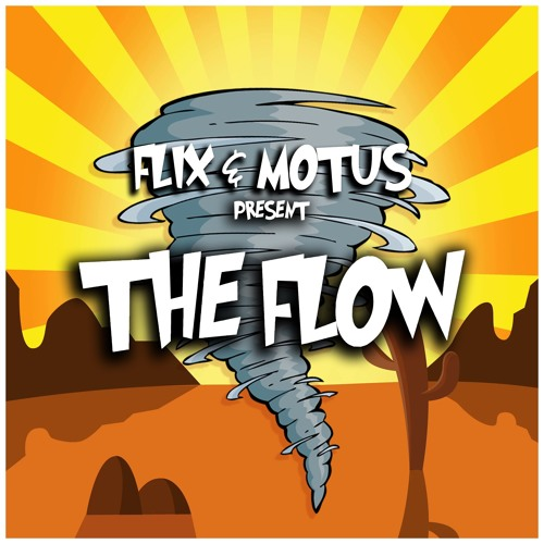 Flix and Motus - The Flow (EP) 2019