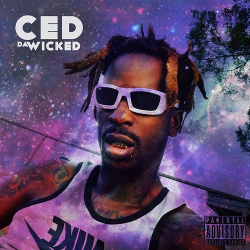 Ced Da Wicked - My Sound Is Live (Prod. By E. Smitty)