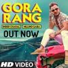 Gora Rang Inder Chahal Ft. Millind Gaba Rajat Nagpal Nirmaan Latest Punjabi Songs 2019