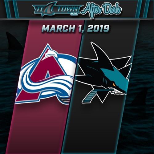 Teal Town USA After Dark (Postgame) - San Jose Sharks vs Colorado Avalanche - 3-1-2019